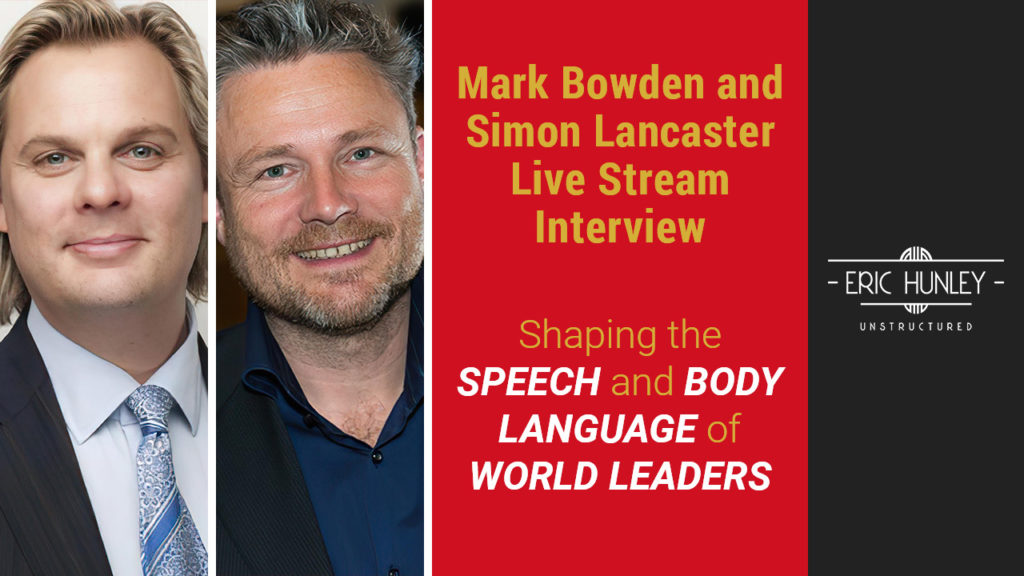 Eric Hunley Unstructured Live Stream Interviews - Mark Bowden and Simon Lancaster YouTube Thumbnail