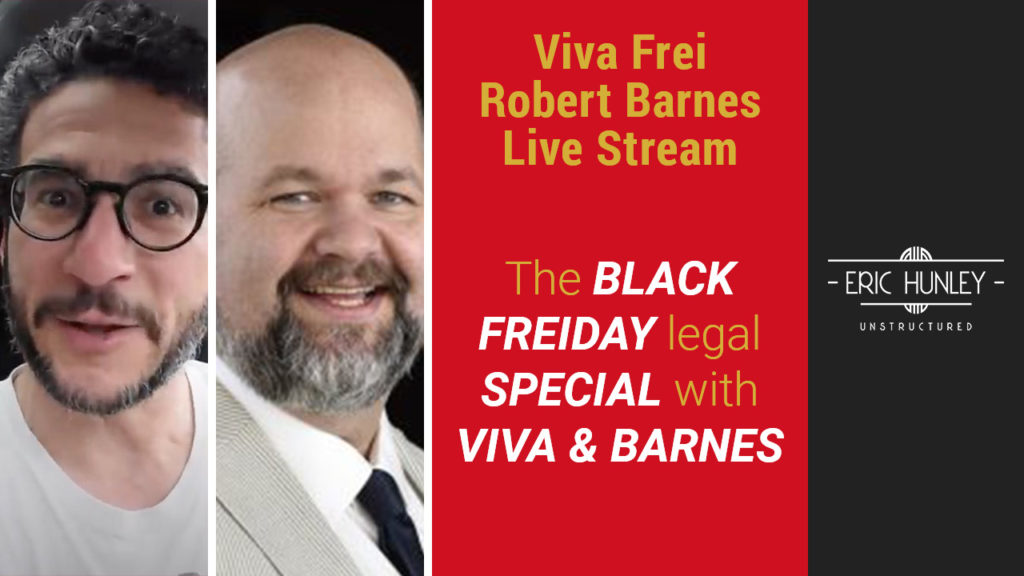 Eric Hunley Unstructured Live Stream Interviews - Robert Barnes and Viva Frei YouTube Thumbnail